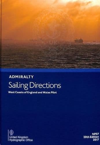 NP37 - Admiralty Sailing Directions: West Coast Of England And Wales Pilot ( 20th Edition )